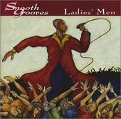 Smooth Grooves: Ladies' Men