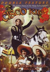 Cisco Kid Double Feature (Satan's Cradle / The