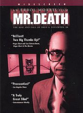 Mr. Death: The Rise and Fall of Fred A. Leuchter