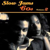 Slow Jams: The 60's, Volume 2