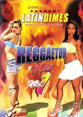 Latin Dimes - Reggaeton Mix, Volume 1