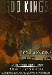 God Kings: The Descendents of Jesus