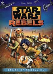 Star Wars Rebels - Spark of Rebellion