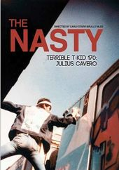 The Nasty Terrible T-Kid 170: Julius Cavero