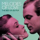 Melodies of Love: The Best of 50's Pop