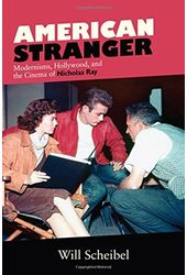 American Stranger: Modernisms, Hollywood, and the