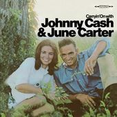 Carryin' On With Johnny Cash & June Carter Cash
