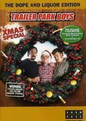 Trailer Park Boys Xmas Special (Dope and Liquor