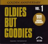 Oldies But Goodies, Volume 1 (Golden Anniversary)