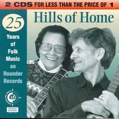 Hills of Home: 25 Years of Folk Music on Rounder