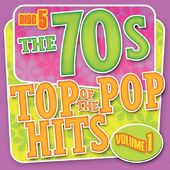 Top of the Pop Hits - The 70s, Volume 1 - Disc 5