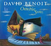 David Benoit: Orchestral Stories