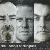 The 3 Tenors of Bluegrass