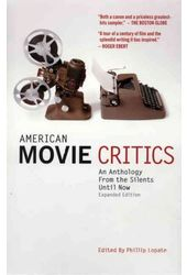 American Movie Critics: An Anthology from the