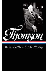 Virgil Thomson: The State of Music & Other