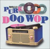 Totally Pure Doo Wop