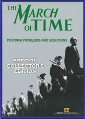 March of Time: Postwar Problems and Solutions