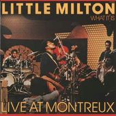 What It Is / Live At Montreux