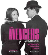 The Avengers: A Celebration: 50 Years of a