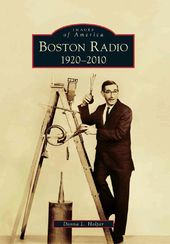 Boston Radio: 1920-2010