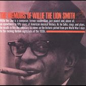 "Memoirs of Willie ""The Lion"" Smith (2-CD)"