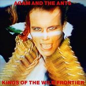 Kings of the Wild Frontier [Super Deluxe Edition]