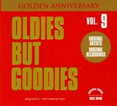 Oldies But Goodies, Volume 9 (Golden Anniversary)