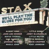 Stax - We'll Play The Blues For You