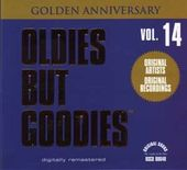 Oldies But Goodies, Volume 14 (Golden Anniversary)