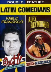 Latin Comedians Double Feature: (Pablo Francisco