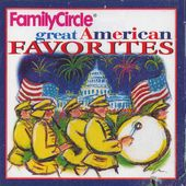 Family Circle: Great American Favorites