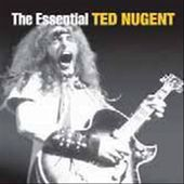 The Essential Ted Nugent (2-CD)