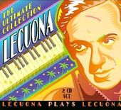 Lecuona: The Ultimate Collection (2-CD)