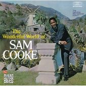 Wonderful World of Sam Cooke / My Kind of Blues