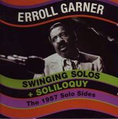 Swinging Solos + Soliloquy: The 1957 Solo Sessions