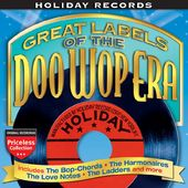Holiday Records: Great Labels of The Doo Wop Era