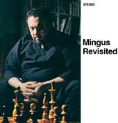 Mingus Revisited / Mingus in Wonderland
