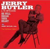 He Will Break Your Heart / Jerry Butler, Esq.
