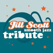 Smooth Jazz Tribute to Jill Scott