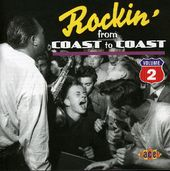 Rockin' From Coast to Coast, Volume 2