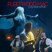 Fleetwood Mac - Live In Boston (CD+2-DVD, Digipak)