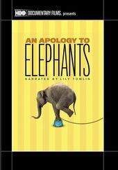 An Apology to Elephants