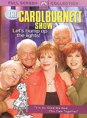 The Carol Burnett Show - Let's Bump Up the Lights!
