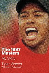 Golf - Tiger Woods: The 1997 Masters: My Story