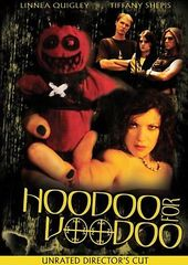 Hoodoo for Voodoo (Director's Cut)