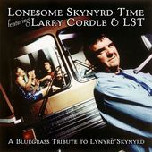 Lonesome Skynyrd Time: A Bluegrass Tribute to