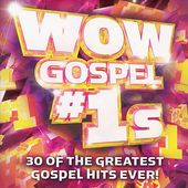 Wow Gospel #1s: 30 of The Greatest Gospel Hits