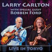 Live In Tokyo with Special Guest Robben Ford