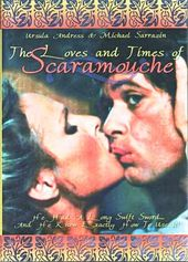 The Loves and Times of Scaramouche