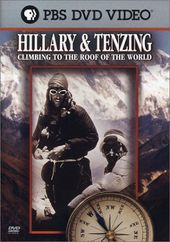 Hillary & Tenzing: Climbing to the Roof of World